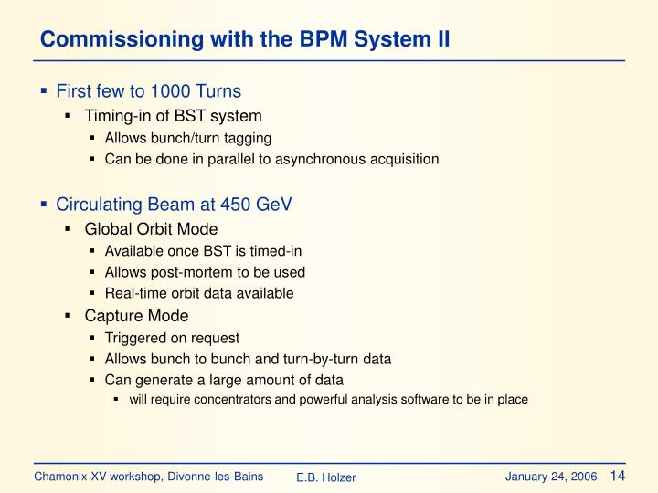 Commissioning with the BPM System II
