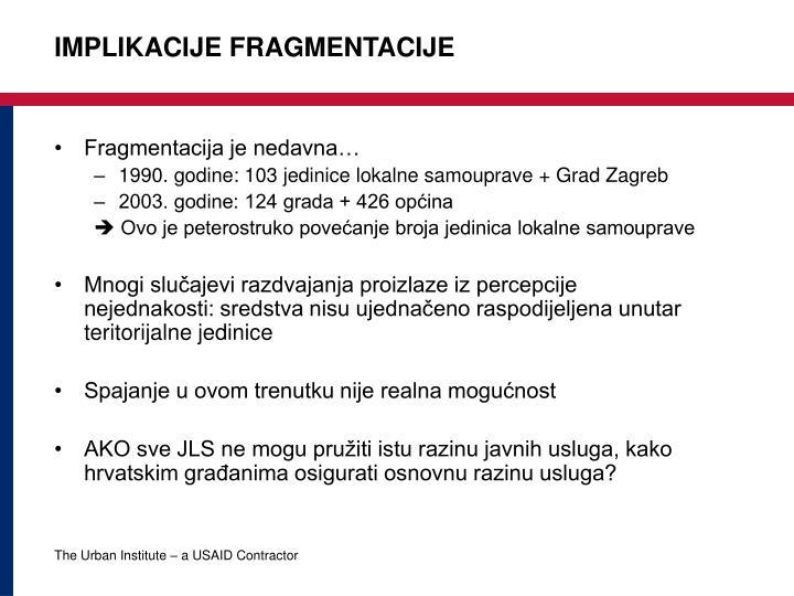 Implikacije fragmentacije