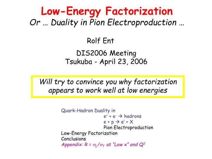 Low-Energy Factorization