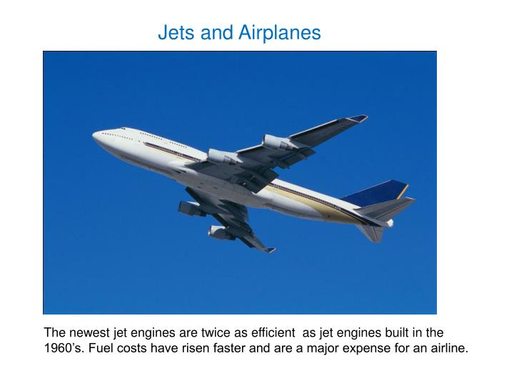 Jets and Airplanes