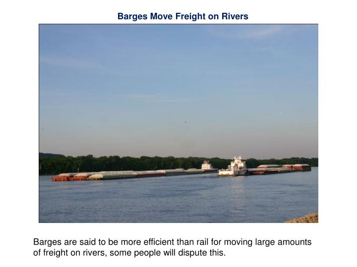 Barges Move Freight on Rivers