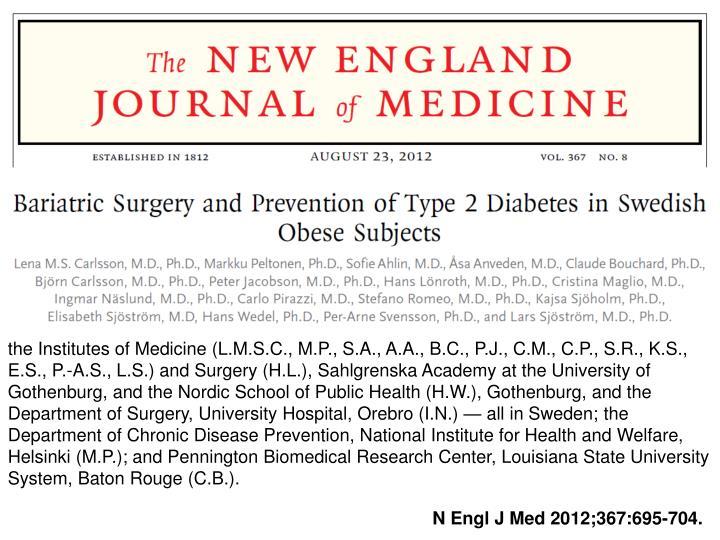 the Institutes of Medicine (L.M.S.C., M.P., S.A., A.A., B.C., P.J., C.M., C.P., S.R., K.S., E.S., P.-A.S., L.S.) and Surgery (H.L.),