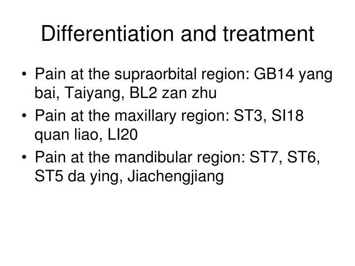 Differentiation and treatment