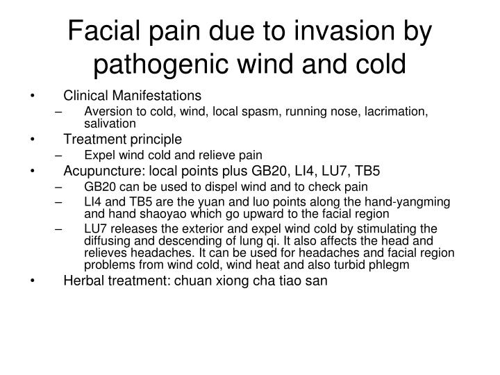 Facial pain due to invasion by pathogenic wind and cold