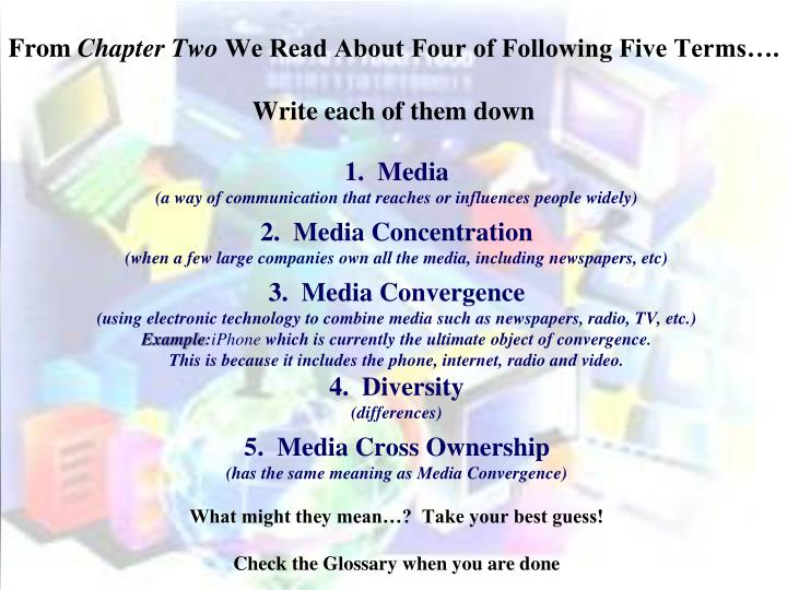 From chapter two we read about four of following five terms write each of them down