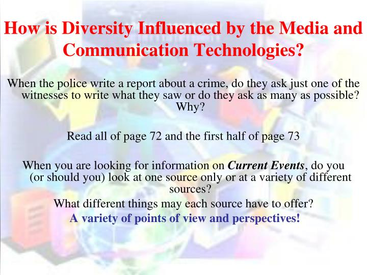 How is diversity influenced by the media and communication technologies