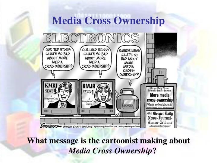Media cross ownership