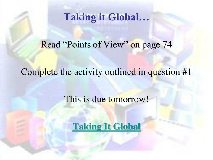 Taking it Global…
