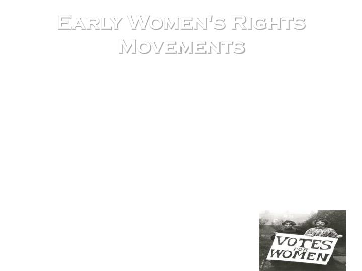 Early Women's Rights Movements