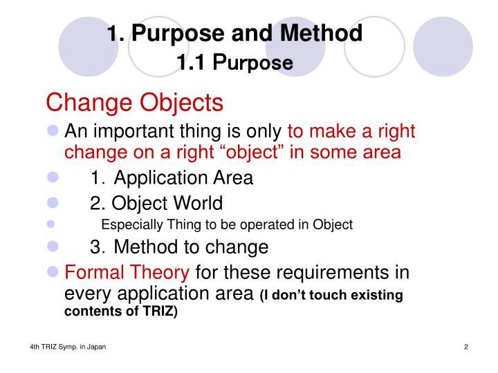 1 purpose and method 1 1 purpose