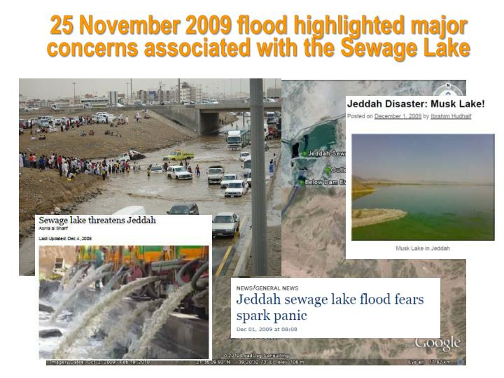 25 November 2009 flood highlighted major concerns associated with the Sewage Lake
