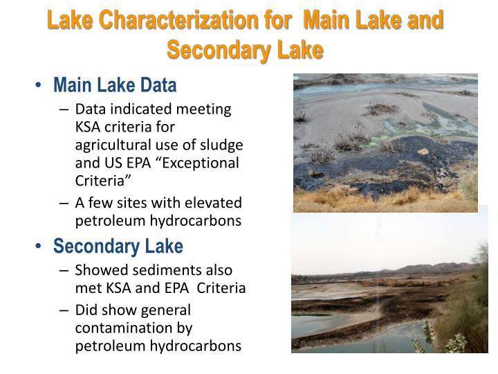 Lake Characterization for  Main Lake and Secondary Lake