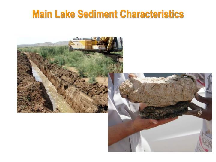 Main Lake Sediment Characteristics