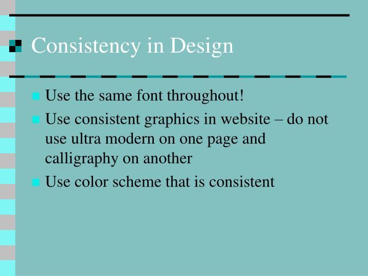 Consistency in Design