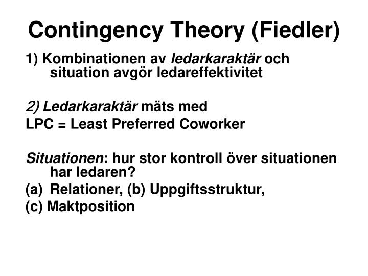 Contingency Theory (Fiedler)