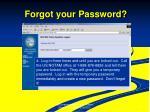 forgot your password