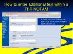 how to enter additional text within a tfr notam
