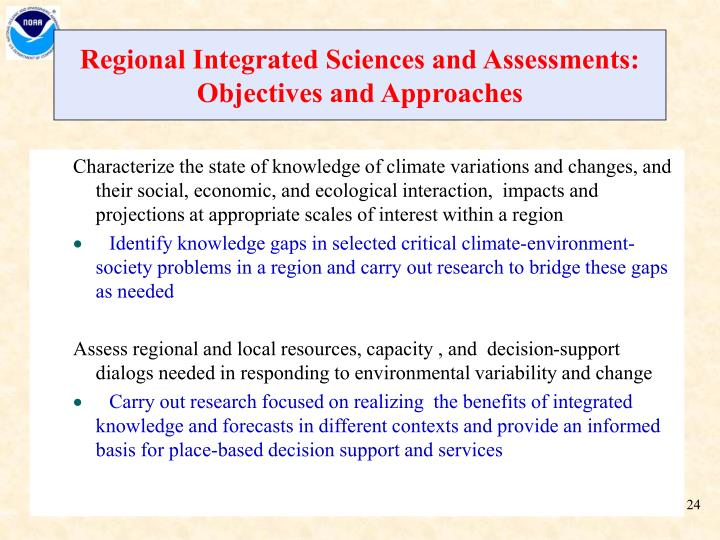 Regional Integrated Sciences and Assessments:
