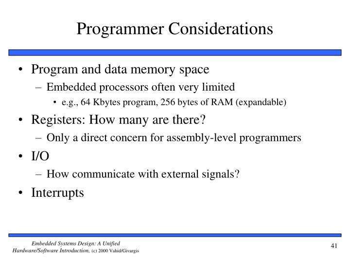 Programmer Considerations