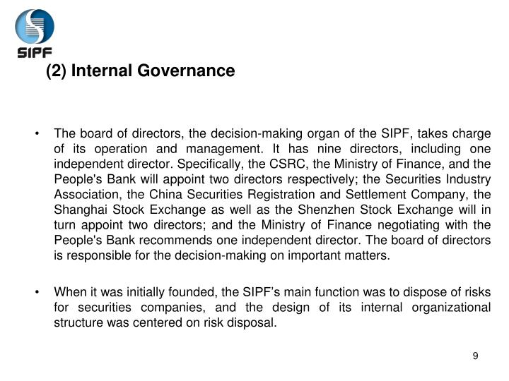 (2) Internal Governance