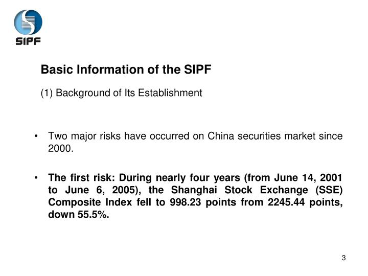 Basic information of the sipf 1 background of its establishment