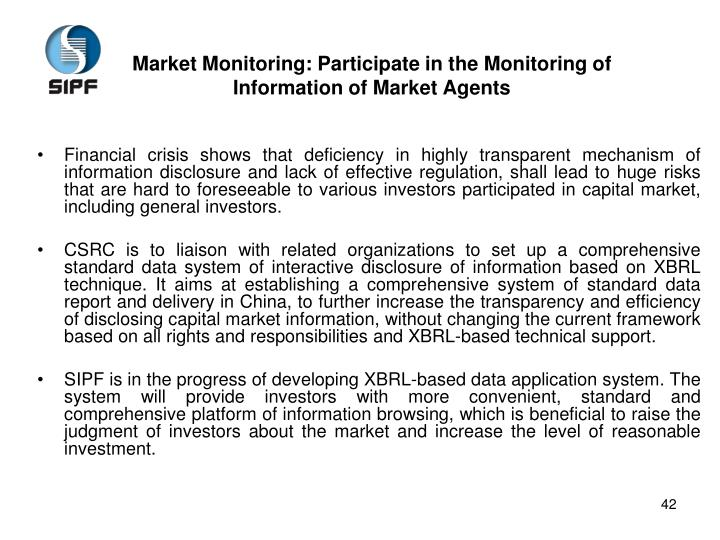 Market Monitoring: Participate in the Monitoring of