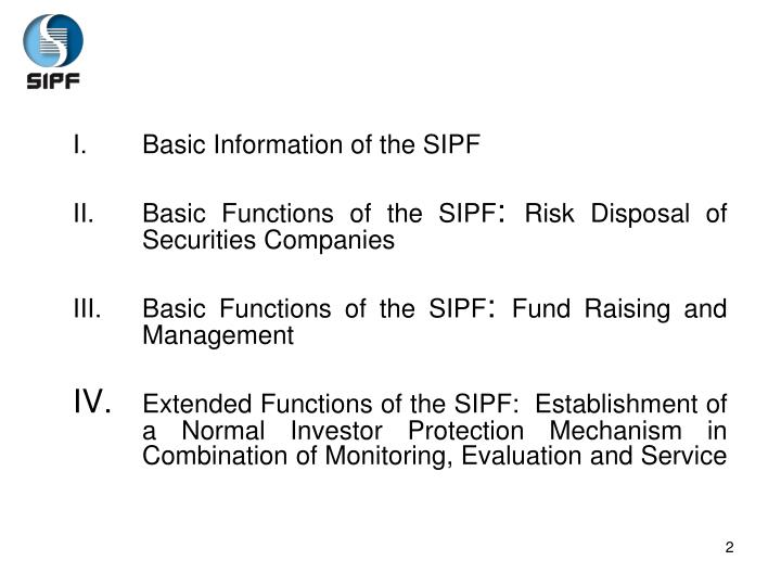 Basic Information of the SIPF
