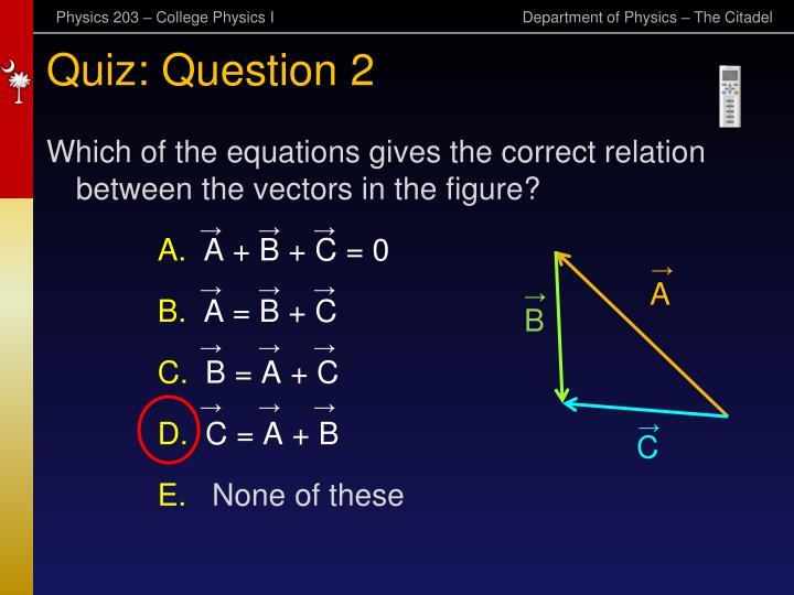 Quiz: Question 2