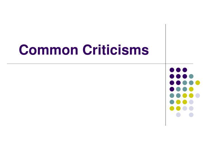 Common Criticisms