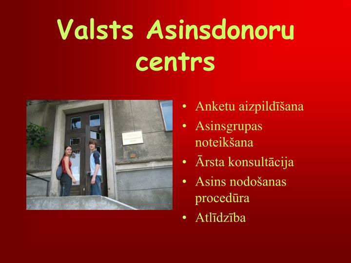 Valsts Asinsdonoru centrs