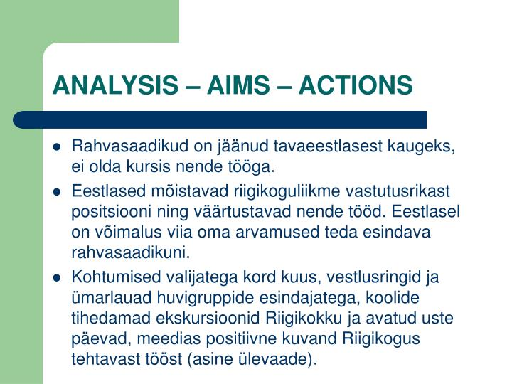 ANALYSIS – AIMS – ACTIONS