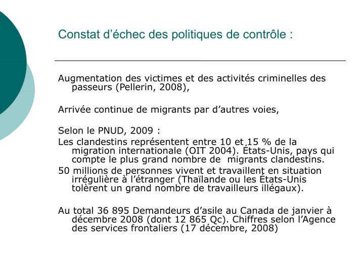 Constat d'échec des politiques de contrôle :