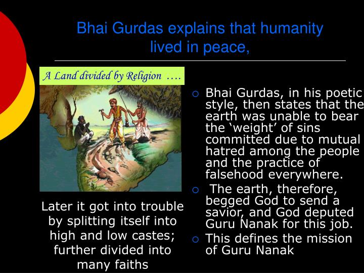 Bhai Gurdas explains that humanity lived in peace,