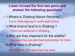 listen to read the first two parts and answer the following questions