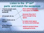 listen to the 3 rd 4 th parts and match the sentences
