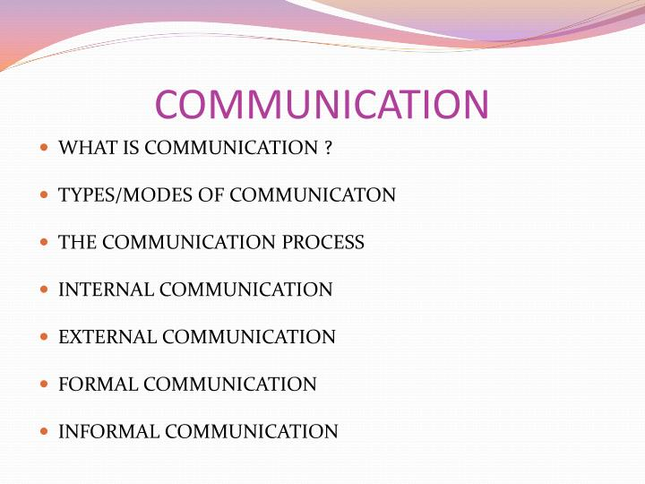 types of formal communication