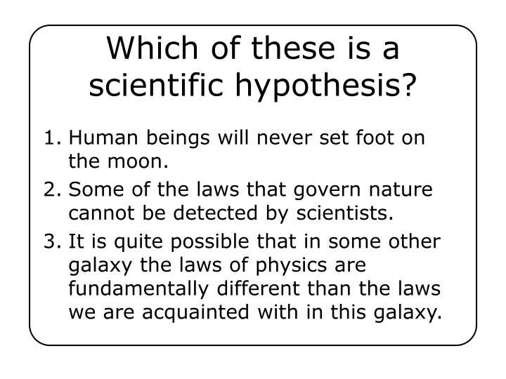 ppt  which of these is a scientific hypothesis