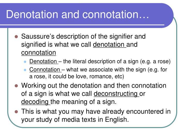 Denotation and connotation…