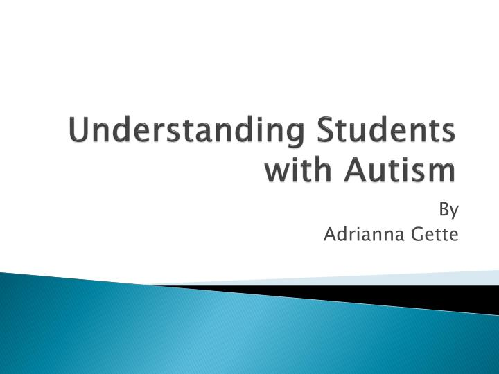 understanding students with autism n.