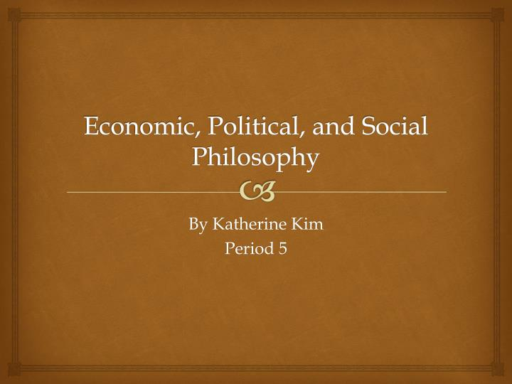 economic social and political policies