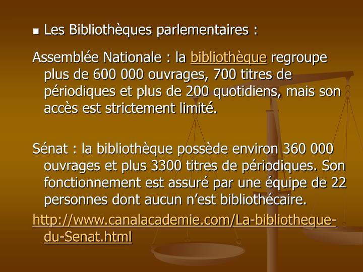 Les Bibliothèques parlementaires :