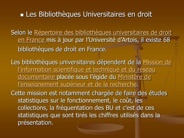 Les Bibliothèques Universitaires en droit