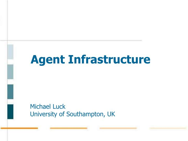 agent infrastructure n.