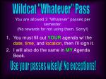 you are allowed 3 whatever passes per semester no rewards for not using them sorry