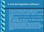 is coal ash regulation sufficient