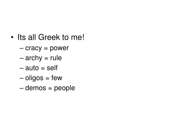 Its all Greek to me!