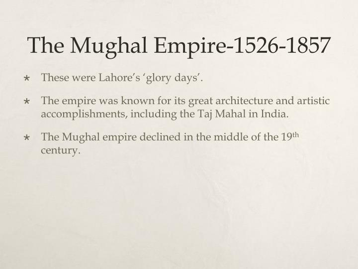 The Mughal Empire-1526-1857