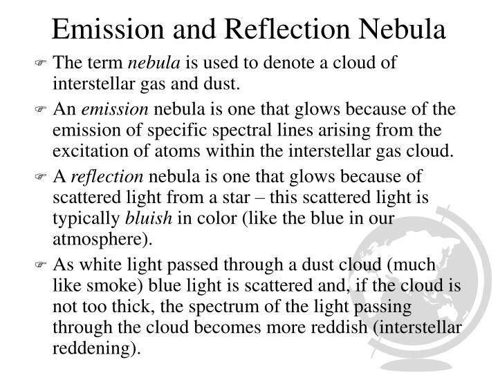 Emission and Reflection Nebula
