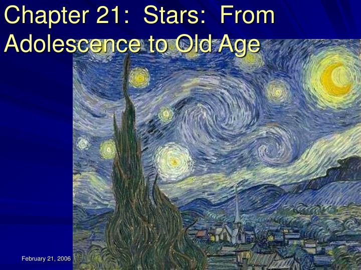 chapter 21 stars from adolescence to old age n.