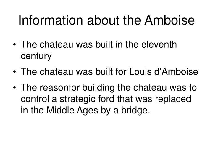 Information about the amboise